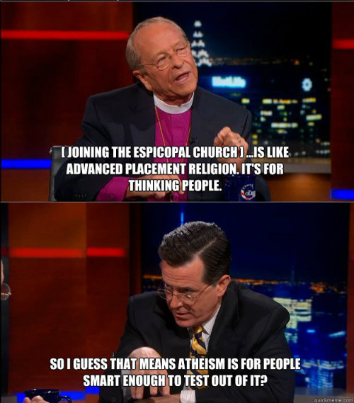 the-awesome-atheist:  What Stephen Colbert should have said to Gene Robinson… moar atheism