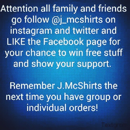 Go follow @j_mcshirts on instagram and twitter and LIKE the facebook page. #JMcShirts #custom #clothing #accessories #BusinessSolutions #Repost #Retweet #like #Support