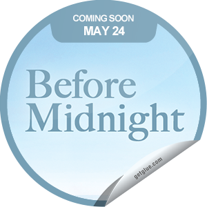 I just unlocked the Before Midnight Coming Soon sticker on GetGlue                      4168 others have also unlocked the Before Midnight Coming Soon sticker on GetGlue.com                  In Before Midnight, we meet Celine and Jesse 9 years on. Almost 2 decades have passed since that first meeting on a train bound for Vienna. Find out what happens. Before Midnight opens in theaters on 5/24.  Share this one proudly. It's from our friends at Sony Pictures Classics.