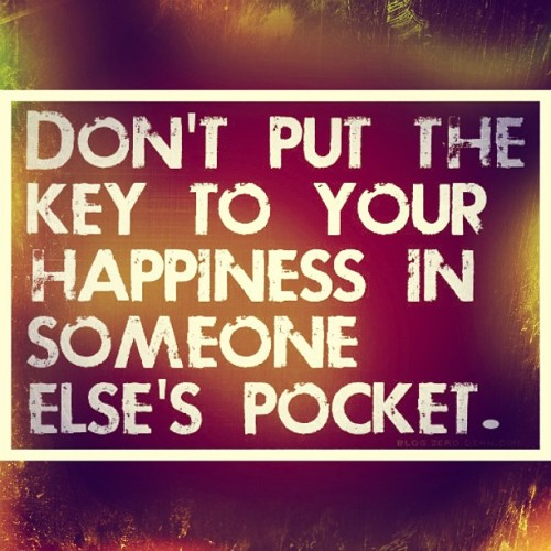 """Don't put the #key to your happiness in someone else's pocket."" #fmsphotoaday #quote"