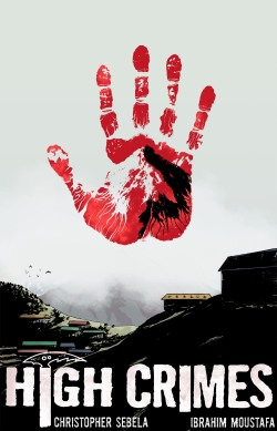 highcrimescomic:  Cover for HIGH CRIMES #3, coming out May 15th.   It's real and it's coming soon.