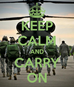 armygirlfriendxoxo:  spcmarshall23:  siryorch:  Keep Calm and carry on…  Hooah  HOOAH!