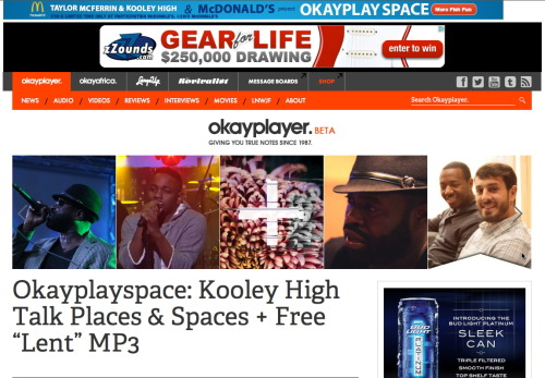 "Check out the family Kooley High being all over the front page on Okayplayer Plus their new track ""Lent"" is special.  Get that"