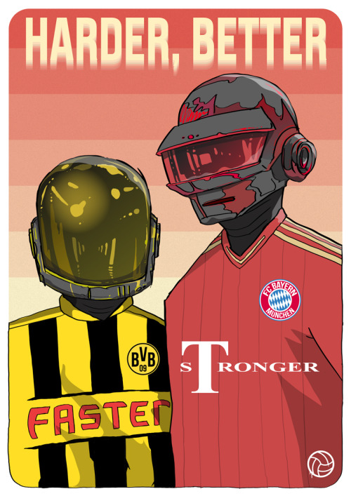 danleydon:  HARDER, BETTER, FASTER, STRONGER How did the Bundesliga teams blow away their opposition so easily in the first legs of the semi final ties? Easy, they were harder, better, faster and stronger.