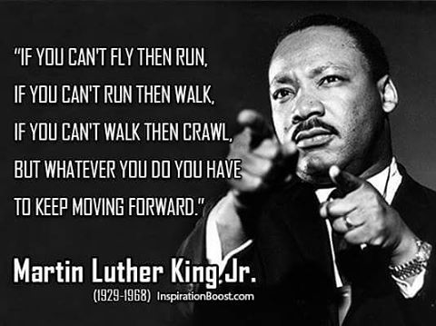 mlk goaldigger nevergiveup keepmovingforward