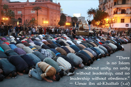 """There is no Islam without unity, no unity without leadership, and no leadership without obedience."" — Umar ibn al-Khattab (رضي الله عنه)"