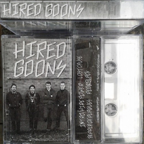Hired Goons - Demo 2013 Listen || Download || Buy