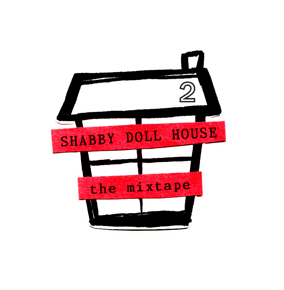 shabbydollhouse:  THE MIXTAPE vol. 2  NOW AVAILABLE ONLINE! 1. I KNOW BECAUSE IT WORKS & BIRD SCHEME by bob schofield  2. HAPPINESS IS LIKE MOUNT EVEREST & THE GOLDEN HOUR AT LAS GOTAS DE FELICIDAD by cassandra de alba  3. WE ARE ALL LEARNING TO APPREHEND THINGS OUTSIDE OF OURSELVES by peiyu loh 4. NIGHTS OR MORNINGS by dj berndt 5. ADDERALL DIETS, SWITCHING FROM BEER TO WINE & MONITORING YOUR PIZZA INTAKE VS EVERYONE ELSE'S by mallory whitten 6. MOAN by andrew worthington 7. TWELVE THINGS YOU WILL DO by kristina mahler 8. LOVE IN THE TIME OF GOOGLE ANALYTICS by lk shaw 9. CIGARETTES by jordan castro 10. PLEASE WRITE CLEARLY & OTHER POEMS by sophie collins 11. DO YOU BELIEVE IN LIFE AFTER LOVE? by walter mackey 12. DEATHS by ashley webster 13. BEIGE SLACKS by giles ruffer 14. WATCHING PORN ON MUTE by paul rizza By Shabby Doll House  i'm in dis cool thing