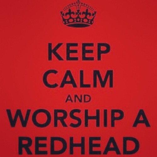Words to live by.. #RedHead