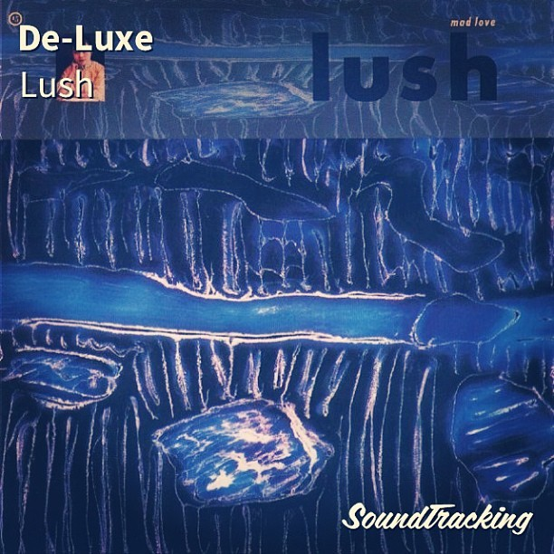 "#nowplaying ♫ ""De-Luxe"" by Lush 
