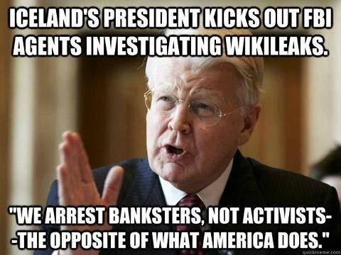 Iceland Kicked Out FBI Agents Trying to Investigate WikiLeaks Without Notice  Iceland's National Broadcasting Service has revealed that the country's Home Secretary Ögmundur Jónasson sent FBI agents back to the United States while they were investigating Wikileaks in August of 2011. After flying in unannounced on a private jet, U.S. federal agents contacted Iceland authorities for cooperation in their investigation, resulting in the Icelandic government's formal protest of the FBI's activities.