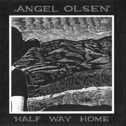 "2012 // 6 // Half Way Home Angel Olsen can cast a spell. ""Tiniest Seed"" is one of the best bookends of recent memory. ""It's known that the tiniest seed is both simple and wild."""