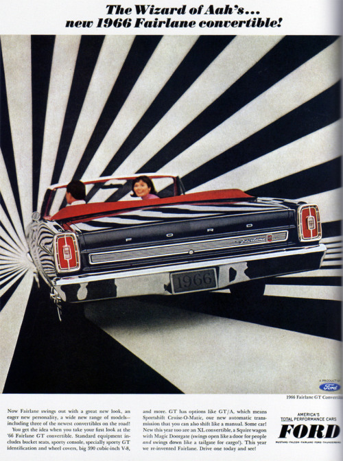 1960s Advertising - Magazine Ad - Ford Fairlane Convertible (USA) (via Pink Ponk)