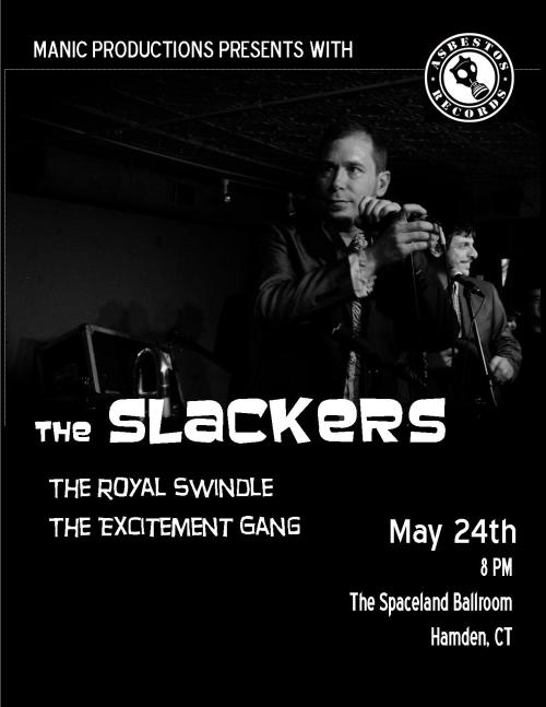 Friday night at the Spaceland Ballroom! The Slackers, The Royal Swindle, and The Excitement Gang. It's gonna be good ole fun, ska time. Facebook Event HERE Buy Tickets HERE