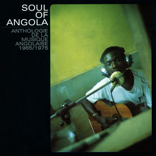 Soul of Angola - Anthology 1965-1975
