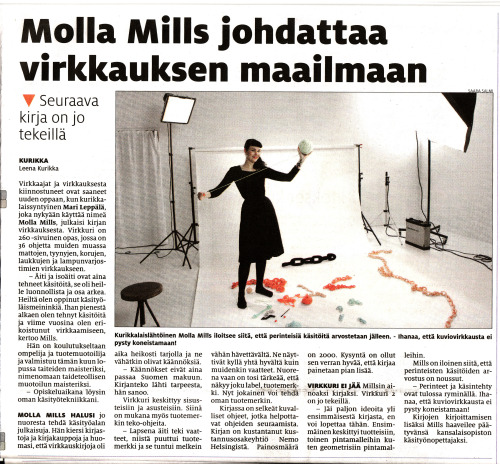 The Kurikka newspaper in my home region published this great article about Virkkuri and me yesterday. It's all in Finnish, so here is a small dictionary;  virkkaus = crocheting, käsityö = handicraft, kiitos Kurikka-lehti = thank you, Kurikka newspaper, and Leena! :)
