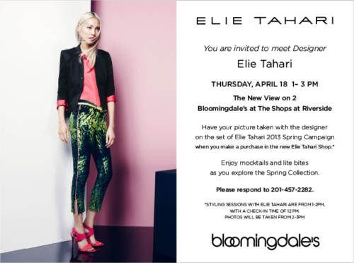 Elie will be visiting the Bloomingdale's at The Shops at Riverside in Bergen County, New Jersey on Thursday, April 18. Come by and have your photo taken on the set of our Spring 2013 campaign.