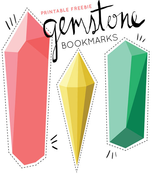 Printable Gemstone Bookmark | Design*Sponge If you lose your bookmark all the time, then these super bright bookmarks are going to be right up your alley! Print them on heavy paper or even better, laminate them for extra strength.