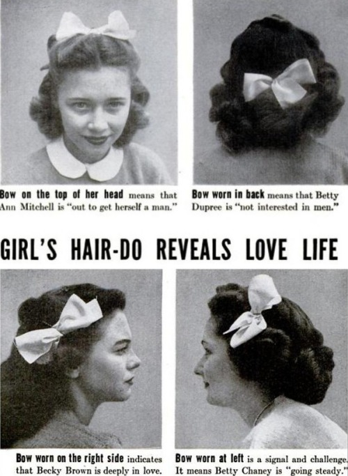 Hairdos that reflect your love life, 1944 Hmmm…can't decide if I should wear my bow like #1 or #2….