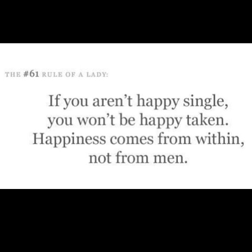 This goes for both genders #quote #happiness #truth