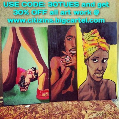 USE CODE: 30TUES and get 30% OFF all art work @ www.citizins.bigcartel.com