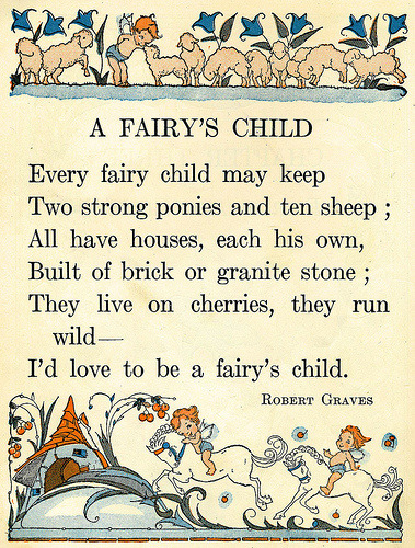 "Pixiedustparcels: Robert Graves' ""A Fairy's Child"". (SOURCE)"