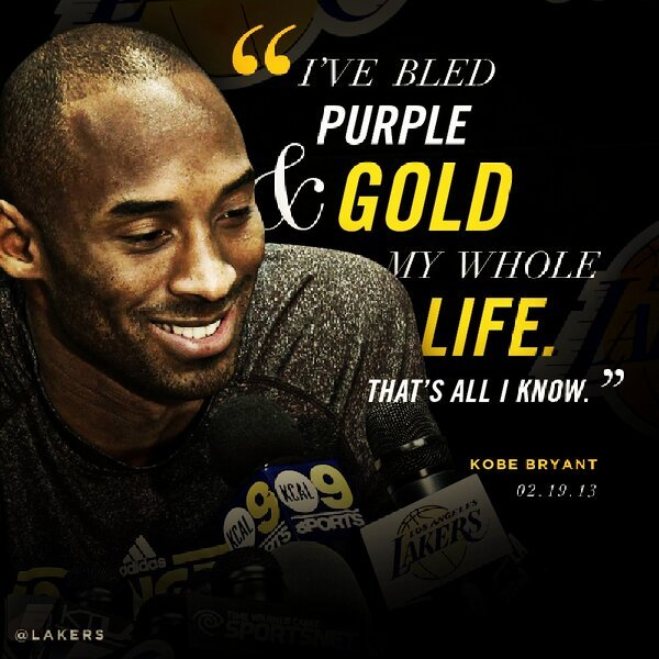 "Kobe Bryant - ""I've bled purple & gold my whole life. That's all I know."" - @kobebryant #GoL"