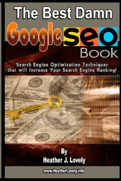The Best Damn Google Seo Book - Black & White Edition