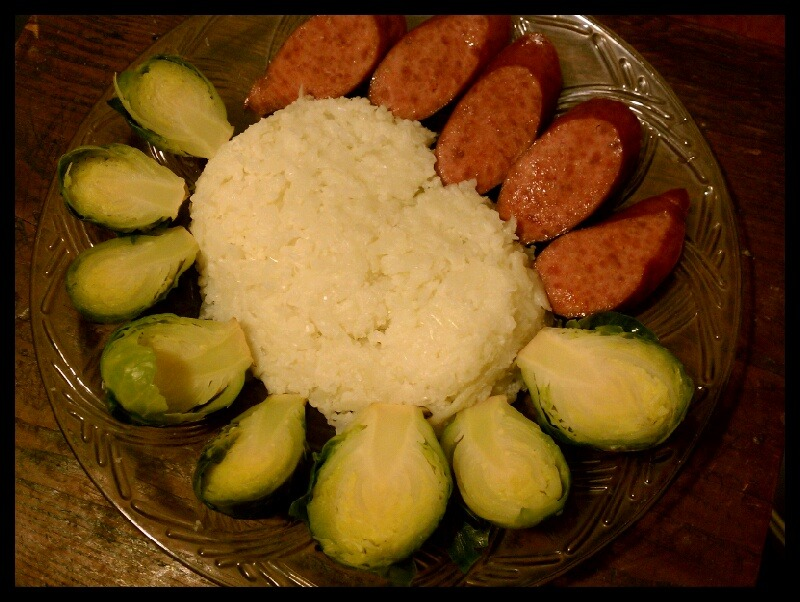 Turkey sausage, brussel sprouts and mashed cauliflower
