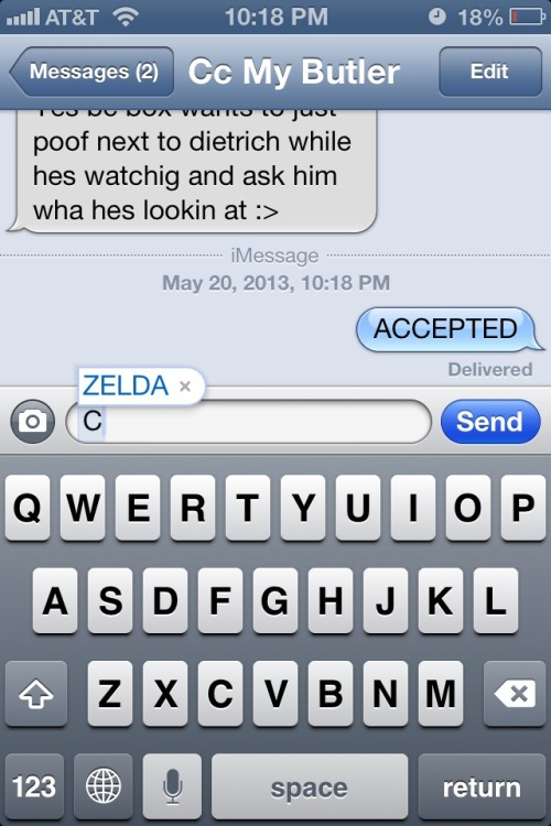 My phone thinks the letter C constitutes the auto correction of Zelda automatically. I'm not sure how any of that correlates.