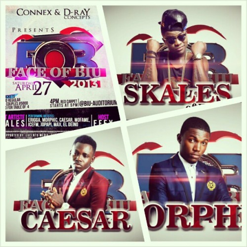 Catch Skales, Caesar, Morphic and a host of other entertainers at the first ever FACE OF B.I.U 2013 Fashion & Entertainment show. Proudly sponsored by DO Clothings!