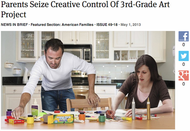theonion:  Parents Seize Creative Control Of 3rd-Grade Art Project: Full Report