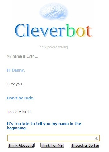 Cleverbot is a dick….