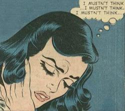 vintagecoolillustrated:  I mustn't think!