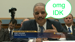 Eric Holder just doesn't know.