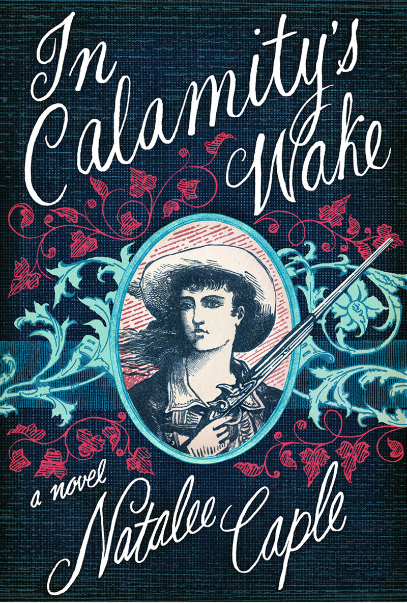 IN CALAMITY'S WAKE I did the lettering and design for this Bloomsbury novel. The publisher provided the old portrait of Calamity Jane and I punched it up a bit with textures and flowery swirls!