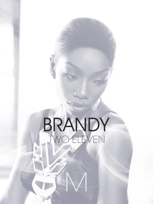 "themusiconline:   BRANDY All songs from the album ""Two Eleven"" is now Available Here"