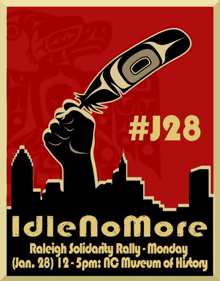 #IdleNoMore Raleigh NC flyer