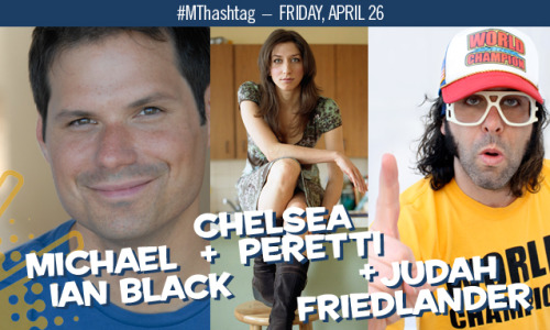moontowercomedy:   Michael Ian Black, Chelsea Peretti and Judah Friedlander join Moontower Comedy Fest! http://www.comedymoontower.com/?p=5856