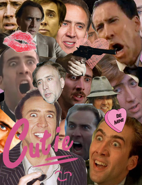 meganmarcotte:  karinanirak:  Nic Cage (◕‿◕✿)  Hey Kayla, I thought you would appreciate this.  I do appreciate it.