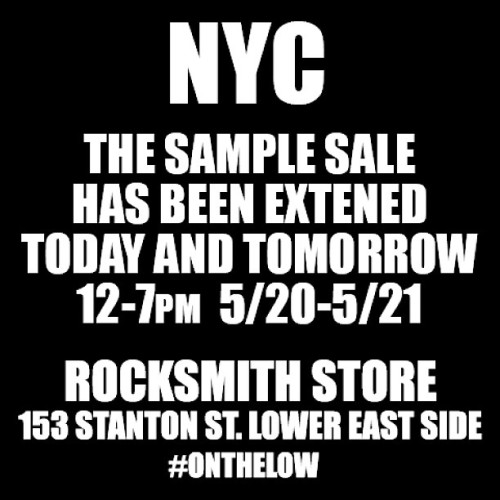 That's right. Since the SUN came out. We extended the #Rocksmith sample sale till tomorrow. #NYC 153 Stanton st. #LES  (at Rocksmith Flagship Store)