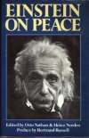 "Einstein on Peace  Albert Einstein  ""Every man has a right over his own life and war destroys lives that were full of promise.""  Einstein and Freud's little-known correspondence on violence, peace, and human nature"