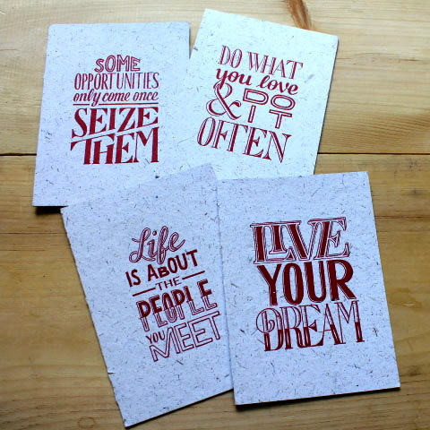 """Do what you love and do it often."" Lovely greeting cards by artist Sean McCabe, based on the famous Holstee Manifesto – one of five essential manifestos for the creative life. Hand-rolled through a letterpress machine and pressed onto paper derived from 50% elephant poo and 50% recycled paper, wholly biodegradable."