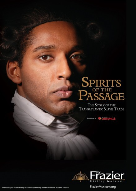 In Louisville, KY? Take a look at the Spirits of the Passage exhibition about the Transatlantic Slave Trade at the Frazier History Museum. Details here http://bit.ly/10O4syZ.