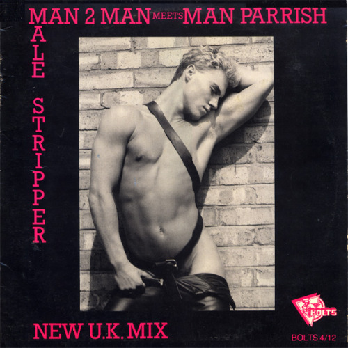 » MAN 2 MAN MEET MAN PARRISH - MALE STRIPPER » BOLTS 1986