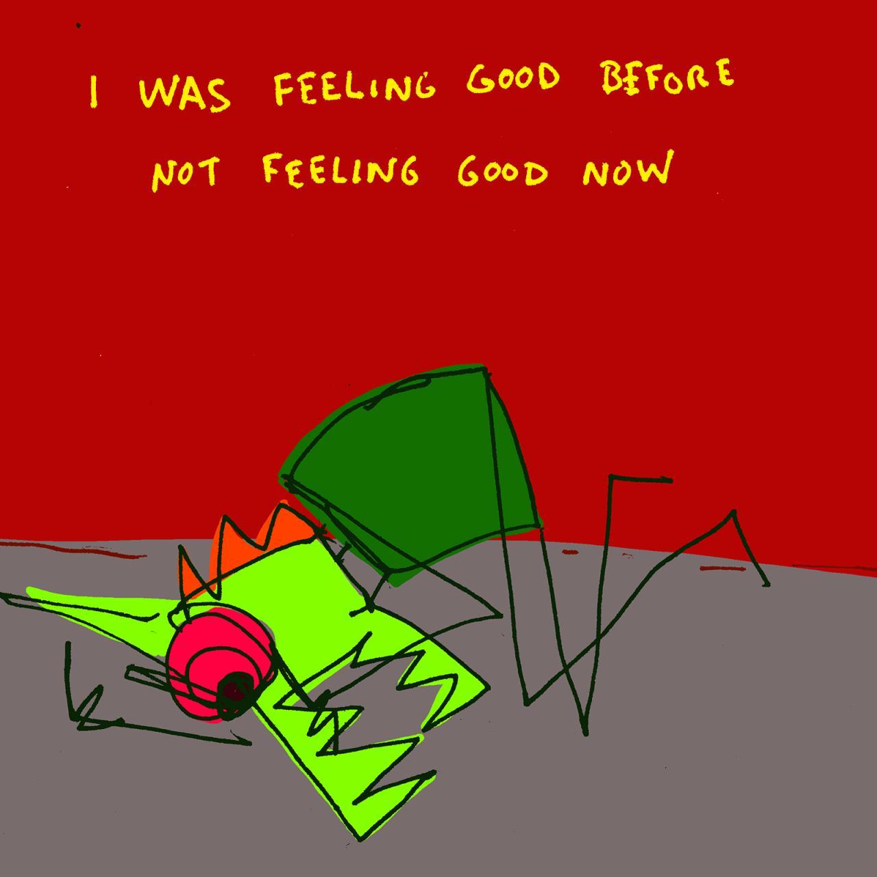 Crazy Monster is not feeling good.