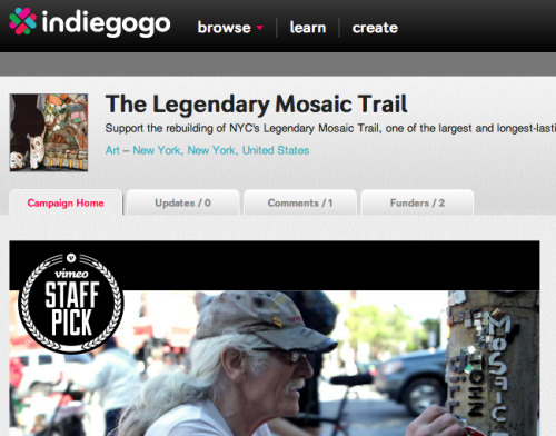 "Jim Power, aka The Mosaic Man, Launches a Rebuild ""The Legendary Mosaic Trail"" Campaign on Crowdfunding Site, Indiegogo  NEW YORK, April 29th, 2013 — Renowned New York City artist Jim Power, aka The Mosaic Man, today launched a fundraising campaign to rebuild his famous Mosaic Trail on Indiegogo, a leading international crowdfunding platform and community. About the campaign:  For over 25 years, Jim Power, aka The Mosaic Man, has created one of the largest and longest lasting public arts projects with his Legendary Mosaic Trail. The trail of whimsical mosaic designs on lamp poles, planters, sidewalks and storefronts throughout New York City are some of the most recognizable and universally acclaimed works by a local artist. The various pieces are often dedicated to an historical event, person, or landmark, i.e. 9/11 or the former Fillmore East, or simply act as sign-posts and markers. The works are, for the most part, created using recycled materials, built to last, unique to the city, and add a great deal to the quality of life in the neighborhood. In 1988, Jim was authorized by the DOT to build up to 80 light poles. In 2004, he was inducted into the City Lore Peoples Hall of Fame and received an official proclamation from Mayor Bloomberg recognizing him for his selfless contribution to the city. Over the years, Jim's work has been featured in countless television programs, newspapers, books and magazines worldwide. All that, and Jim has never received any significant funding for his project from the city or outside groups. And, unfortunately, due to vandalism and destruction, only about a quarter of the lamp posts that make up the original trail are still fully intact. So, he turns to you… Now, you can help support the rebuilding of The Legendary Mosaic Trail!  Proceeds from the campaign will go toward supporting all facets of the rebuilding of the trail. Not only will contributors help support the rebuilding of a part of New York City history, but they will also receive exciting and unique perks related to the trail itself, from stickers or T-shirts featuring Power's designs, to one-of-a-kind original pieces of art or ""artwear,"" to opportunities to have your image or brand included on a pole for all to see! The campaign is the culmination of several years of work by Power and his cohorts to build up visibility about his work on the trail and its impact on the city. The trail as a whole tells the story of an ever-changing neighborhood, what came before, what's here now, and perhaps what will be in the future. Power has often said that he is not out for fame. He feels he has a ""responsibility to the people who love this work."" He makes his art ""for the community that he loves and that loves him so dearly in return."" He is thankful for the continued support from the public throughout the years, and this campaign is the latest way for people to bea part of something big and help Jim see his vision through. ""We've got over 50,000 people on Twitter, Facebook, and Tumblr. If everyone gave just a few bucks, we could do this and the world wouldn't know what him 'em!"" says Power. The campaign lasts through Friday, May 24th, 11:59PM PT. You can read more about the campaign, view the exciting perks available, and donate here."
