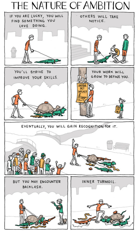 incidentalcomics:  The Nature of Ambition