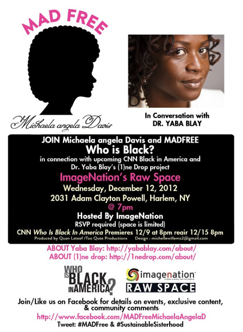 "[CONVERSATION] #MADFREE: ""Who is Black?"" @MichaelaAngelaD in Conversation with Dr. Yaba Blay #SustainableSisterhood Hosted by ImageNation 