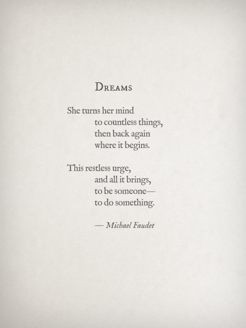 michaelfaudet:  Dreams by Michael Faudet